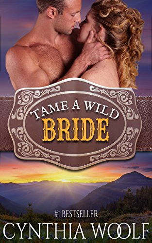 Review: Tame a Wild Bride – Cynthia Woolf