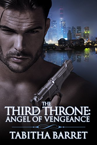 Review: The Third Throne: Angel of Vengeance – Tabitha Barret