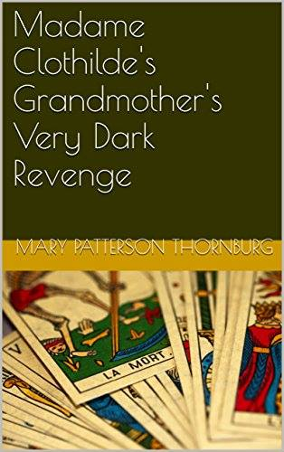 Madame Clothilde's Grandmother's Very Dark Revenge Book Cover