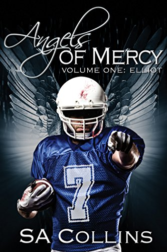 Review: Angels of Mercy – Volume One: Elliot – S.A. Collins