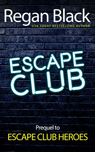 Review: Escape Club: Prequel to Escape Club Heroes – Regan Black