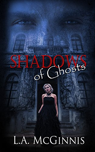 Review: Shadows of Ghosts – L.A. McGinnis