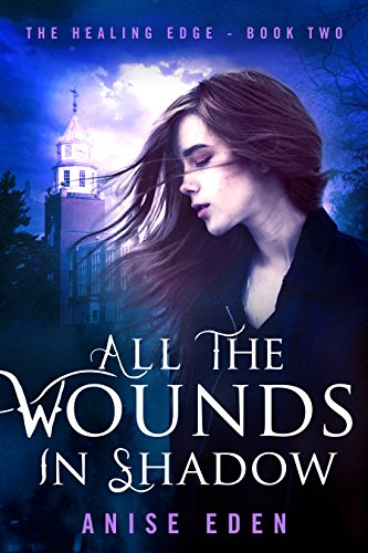Review: All the Wounds in Shadow – Anise Eden