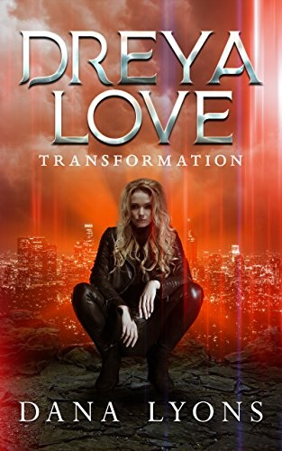 Review: Dreya Love Transformation – Dana Lyons
