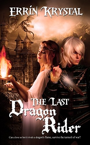 Review: The Last Dragon Rider – Errin Krystal