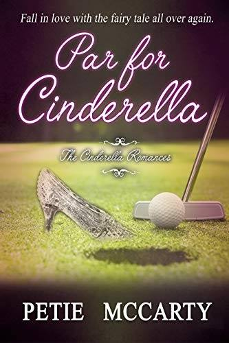 REVIEW: PAR FOR CINDERELLA – PETIE McCARTY