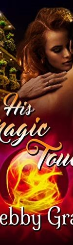Review: His Magic Touch – Debby Grahl