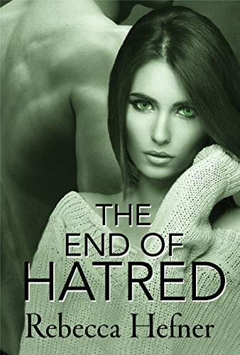 Review: The End of Hatred – Rebecca Hefner
