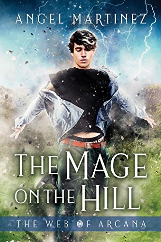 Review: The Mage on the Hill – Angel Martinez