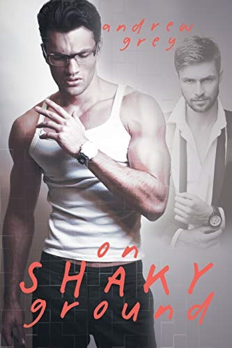 Review: On Shaky Ground – Andrew Grey