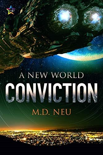 REVIEW: CONVICTION – M. D. NEU