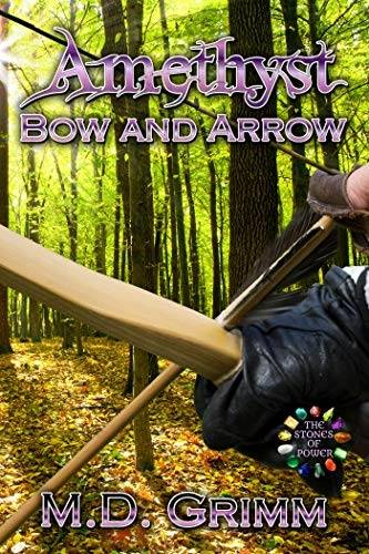 REVIEW: AMETHYST: BOW AND ARROW – M. D. GRIMM