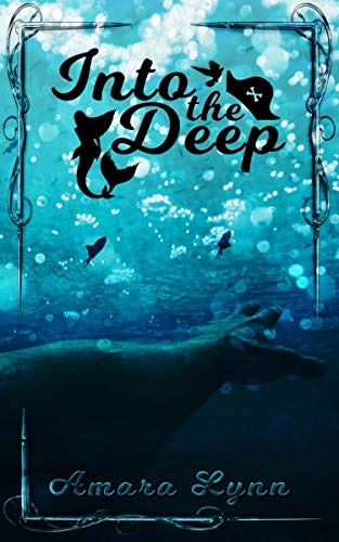 Review: Into the Deep – Amara Lynn