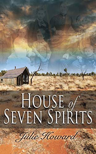 House of Seven Spirits  – Julie Howard