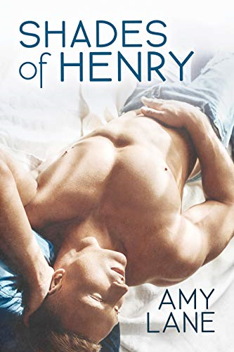 Shades of Henry – Amy Lane