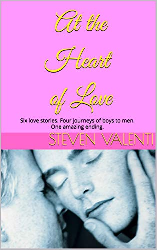 REVIEW: At The Heart of Love – Steven Valenti