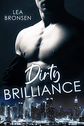 REVIEW: Dirty Brilliance – Lea Bronson