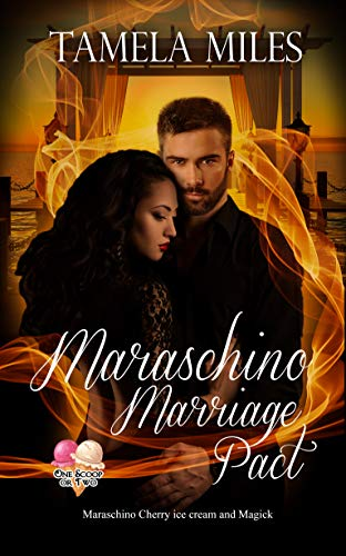 REVIEW: MARASCHINO MARRIAGE PACT – TAMELA MILES