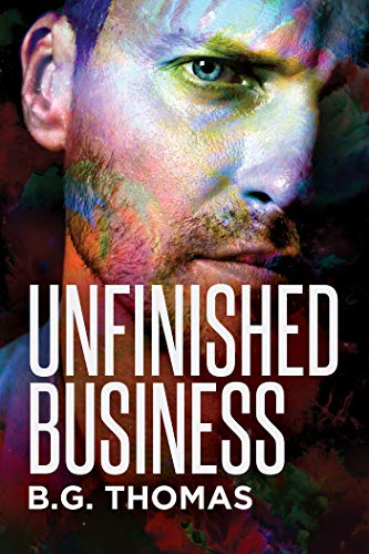 REVIEW: Unfinished Business – BG Thomas