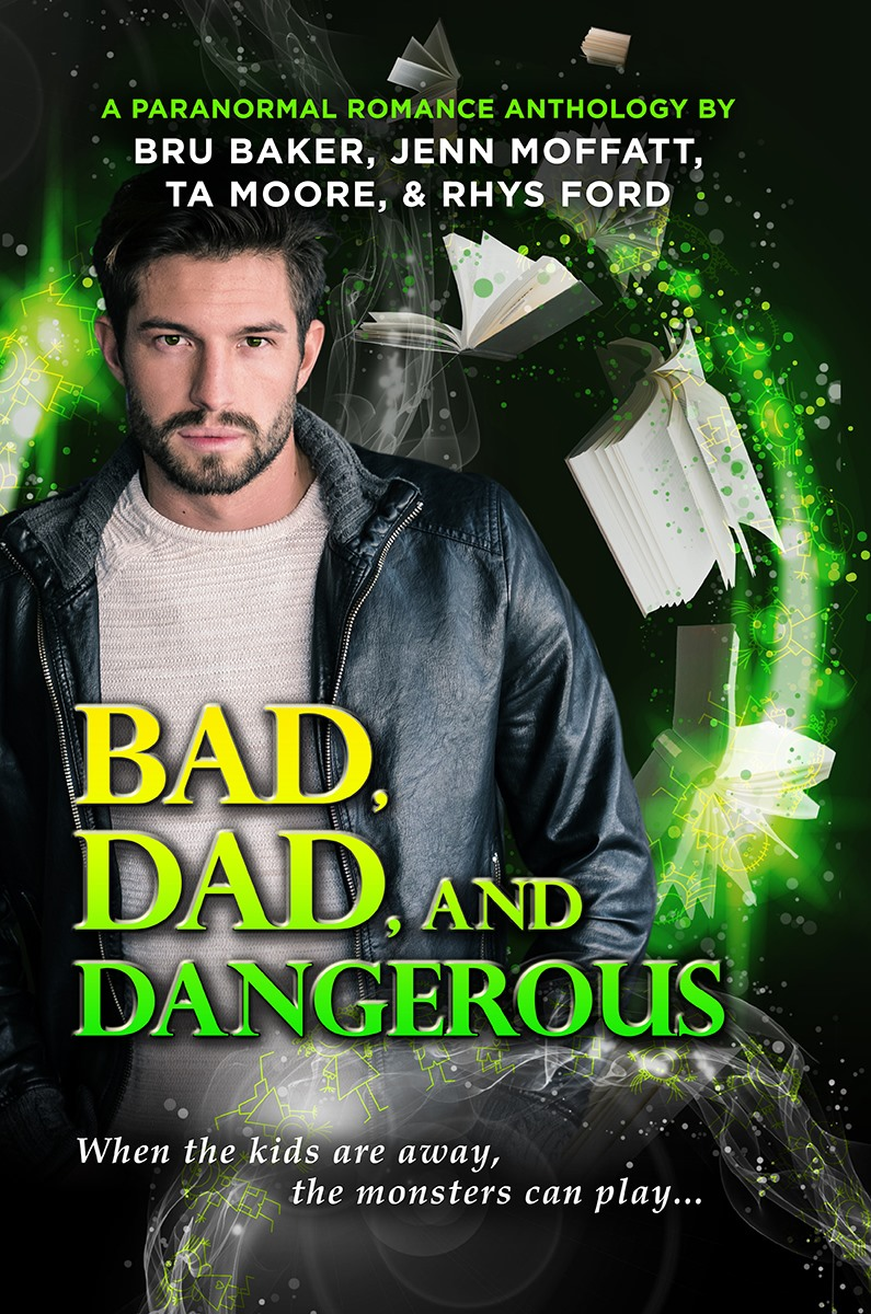 Bad, Dad, and Dangerous Anthology Book Cover