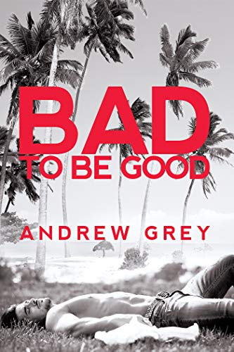 Bad to be Good Book Cover