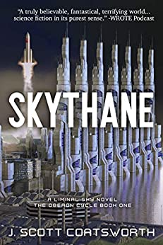 REVIEW: Skythane: Liminal Sky: Oberon Cycle Book 1 – J Scott Coatsworth