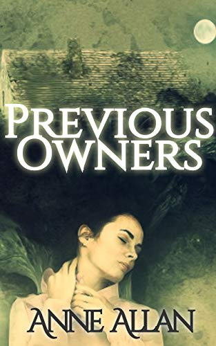 REVIEW:  Previous Owners – Anne Allan