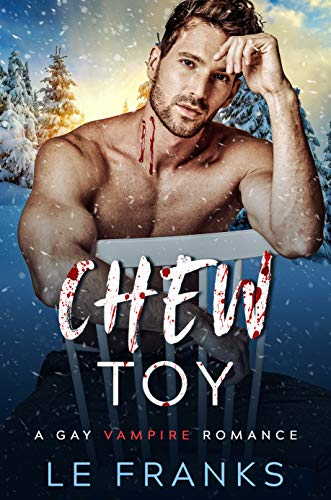 Chew Toy: A Gay Vampire Romance Book Cover