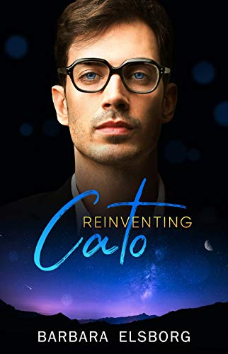 REVIEW:  Reinventing Cato (Unfinished Business Book 3) – Barbara Elsborg